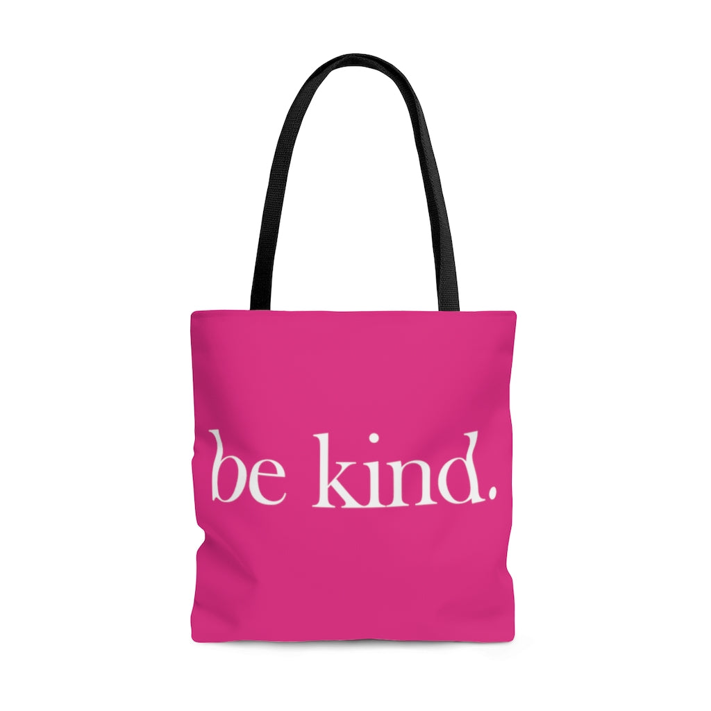 be kind. Large Raspberry Tote Bag