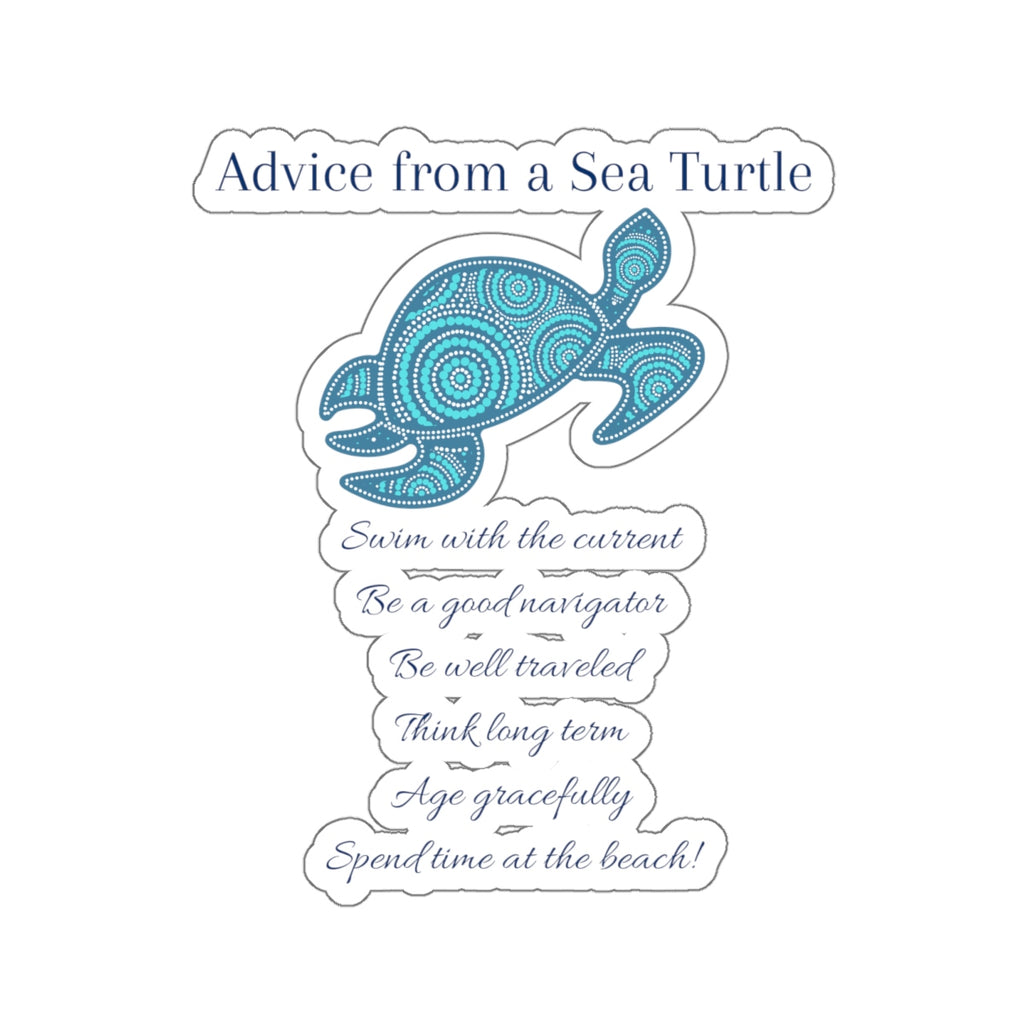 """Advice from a Sea Turtle"" Sticker (3X3)"