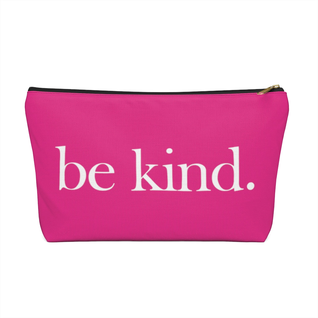 "be kind. Large ""Raspberry"" T-Bottom Accessory Pouch (Dual-Sided Design)"