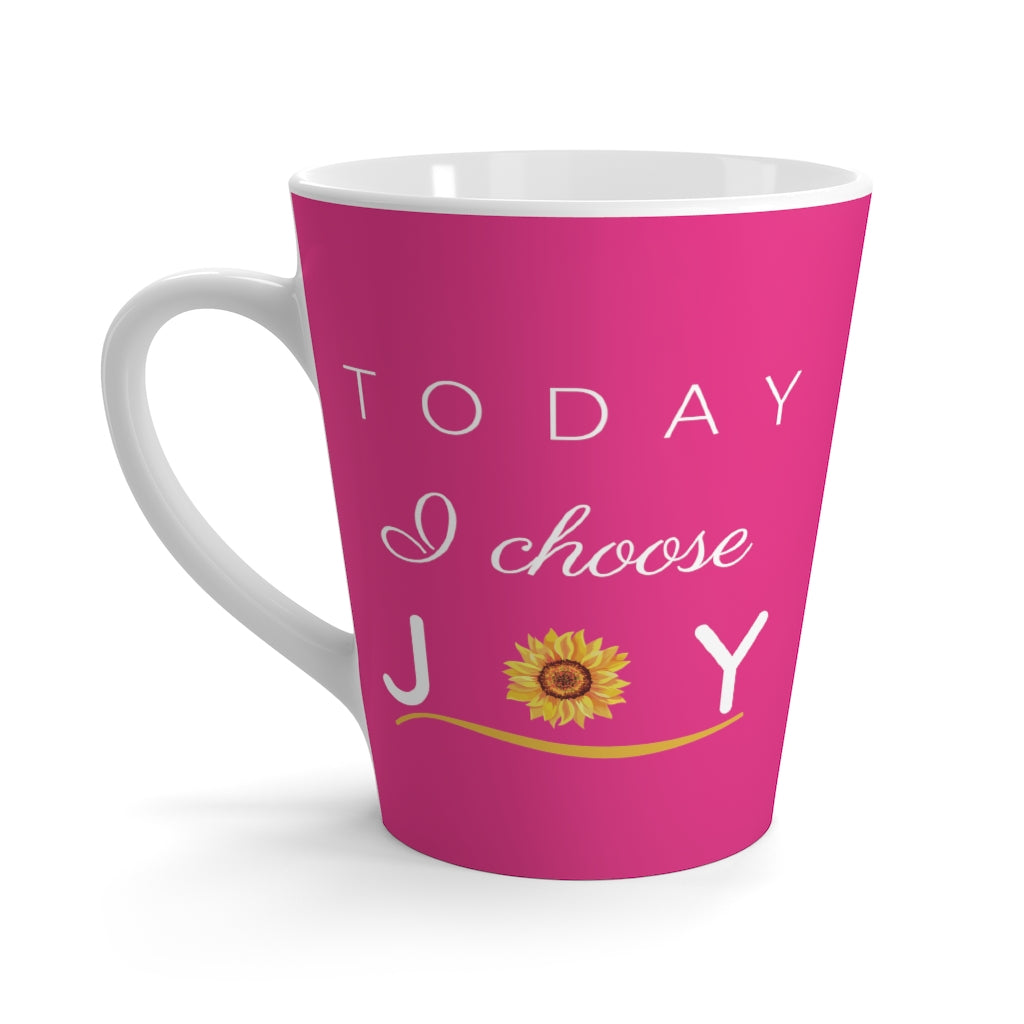 """Today I Choose Joy"" Raspberry Latte Mug (12 oz.)"