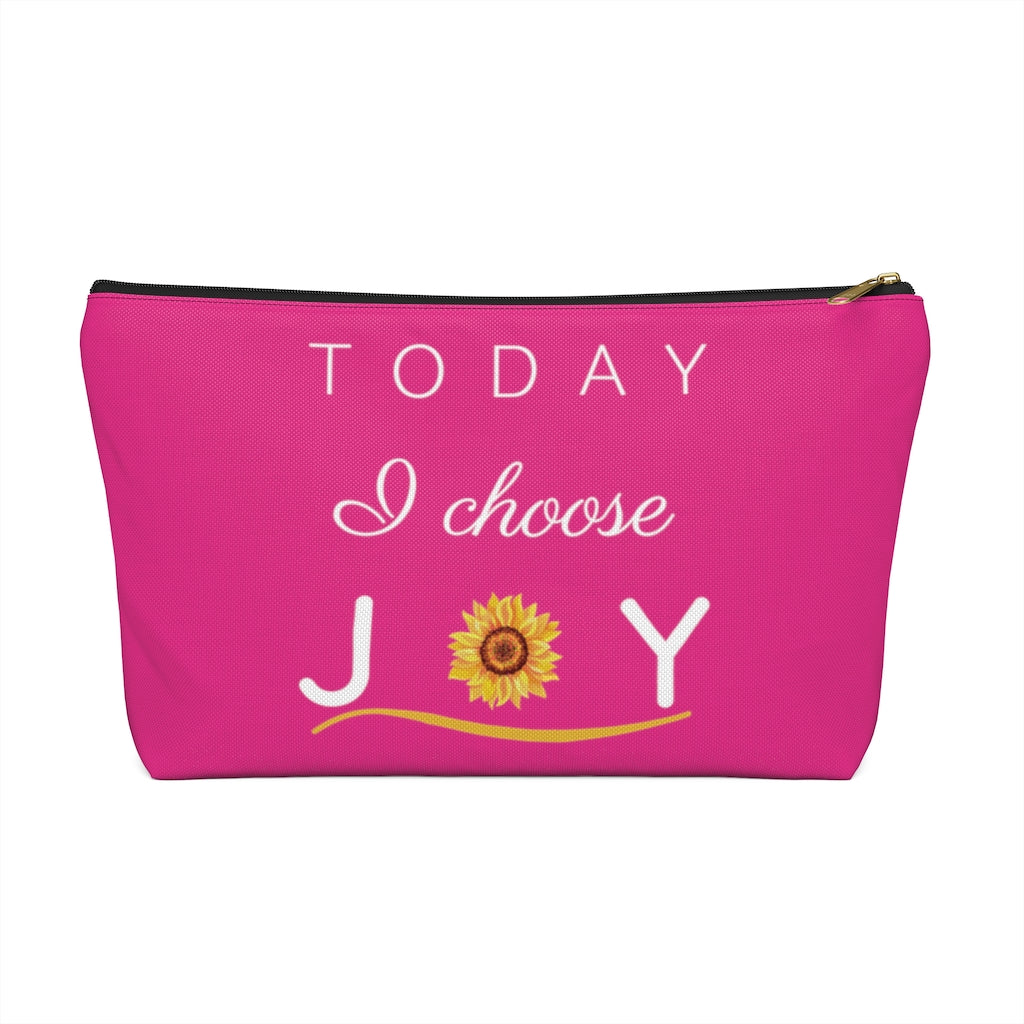 """Today I Choose Joy"" Large Raspberry T-Bottom Accessory Pouch (Dual-Sided Design)"