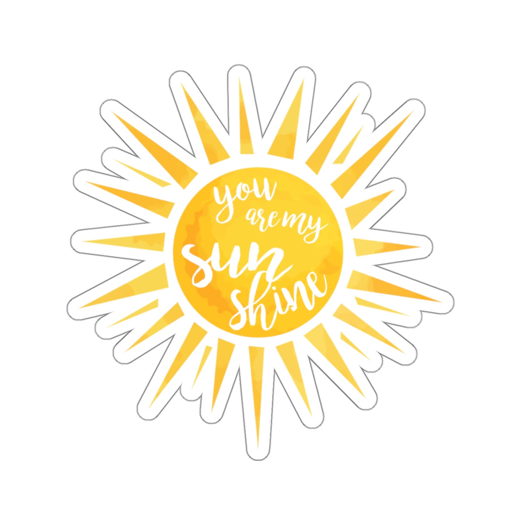 You Are My Sunshine Sticker (3X3)