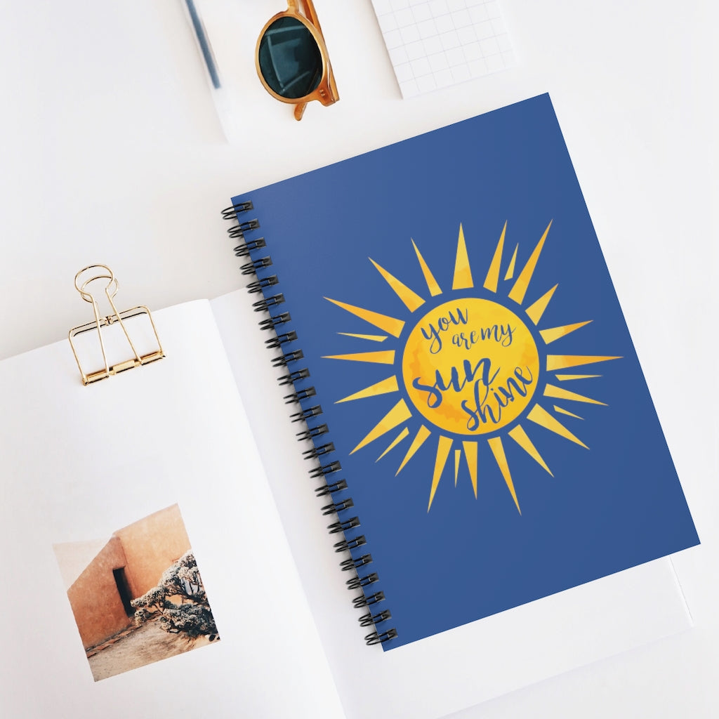 You Are My Sunshine Dark Blue  Spiral Journal - Ruled Line