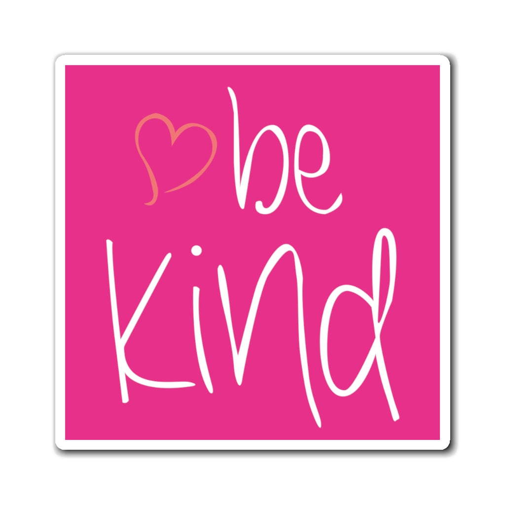 be kind Heart Raspberry Magnet (3 Sizes Available)