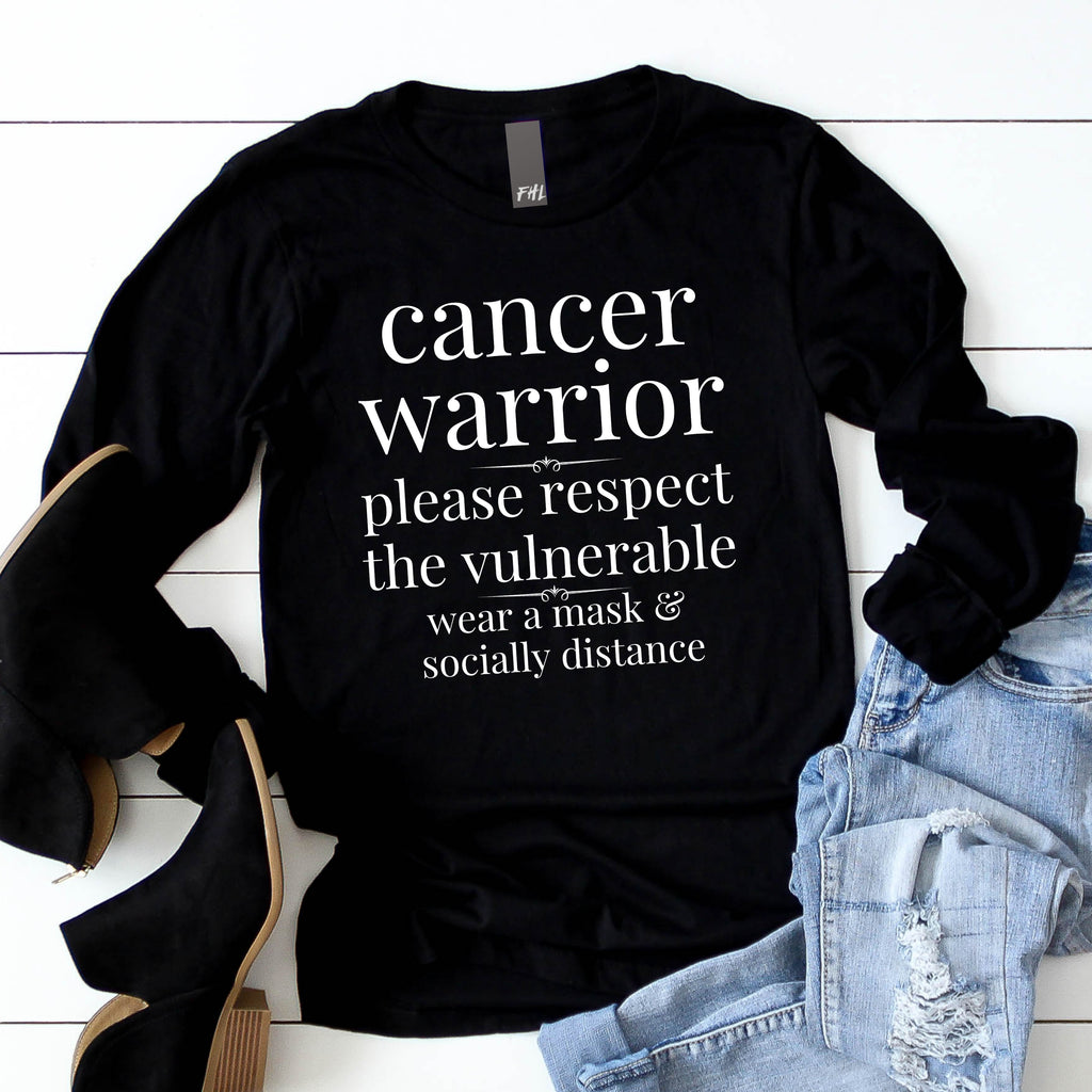 Cancer Warrior - Respect the Vulnerable Black Long Sleeve Tee