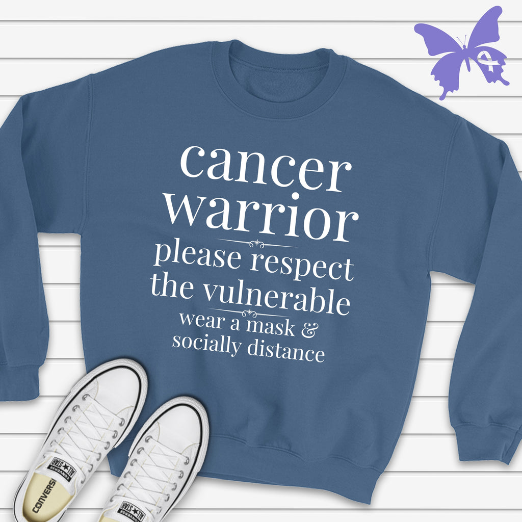 Cancer Warrior - Respect the Vulnerable Sweatshirt