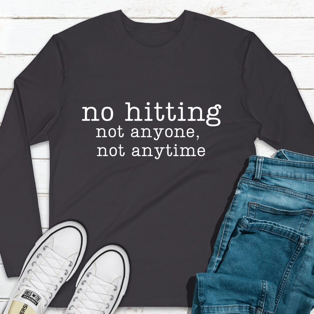 """no hitting"" Men's Long Sleeve T-Shirt (Dark Colors)"