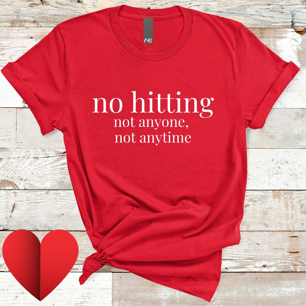 """no hitting"" Red T-Shirt"