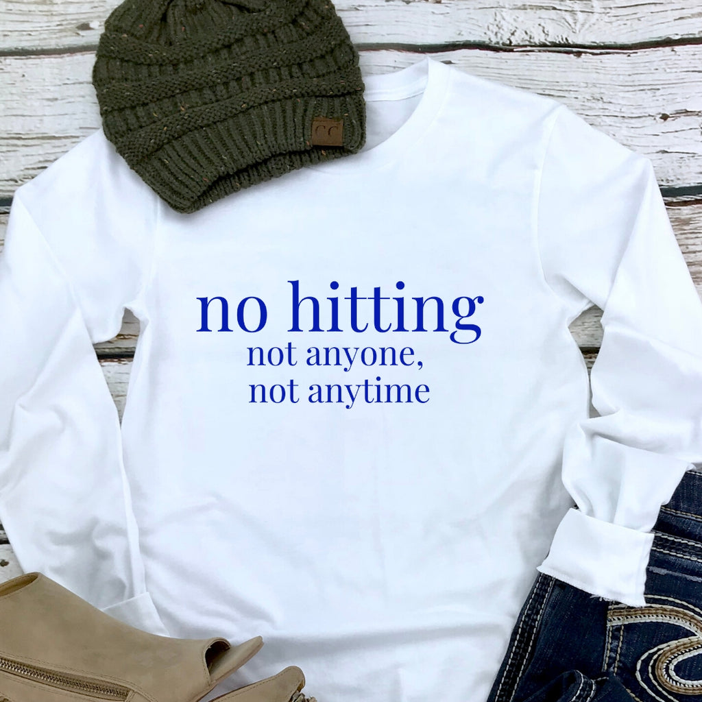 """no hitting"" White Long Sleeve T-Shirt (Dark Blue Font)"
