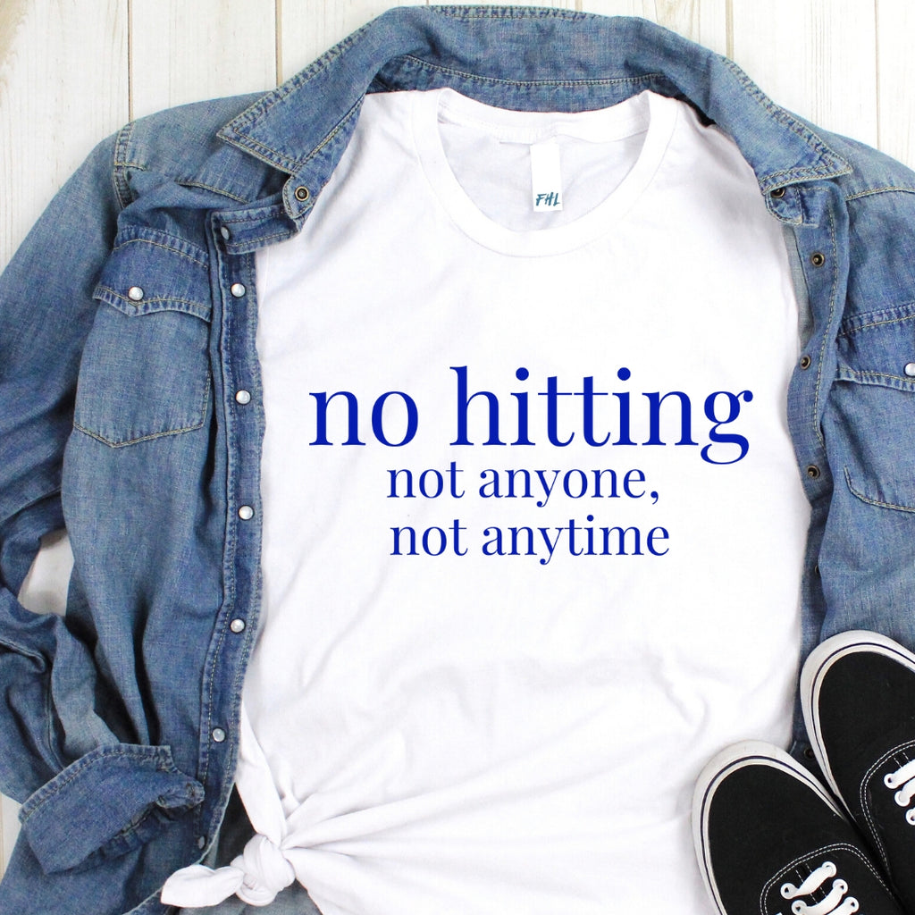 """no hitting"" White T-Shirt (Dark Blue Font)"