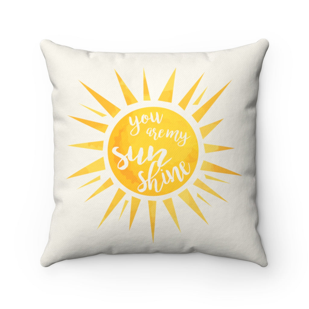 "You Are My Sunshine ""Natural"" Square Pillow (20 X 20)"