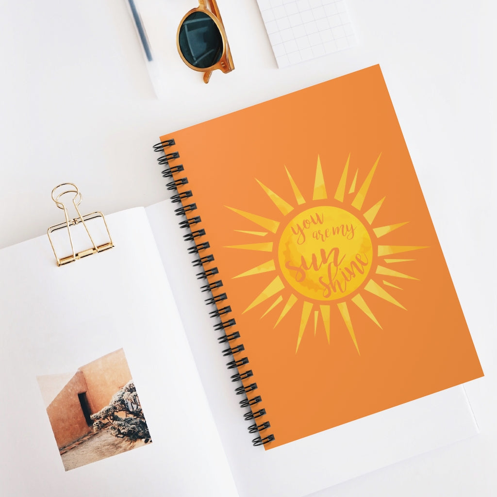 You Are My Sunshine Orange Spiral Journal - Ruled Line
