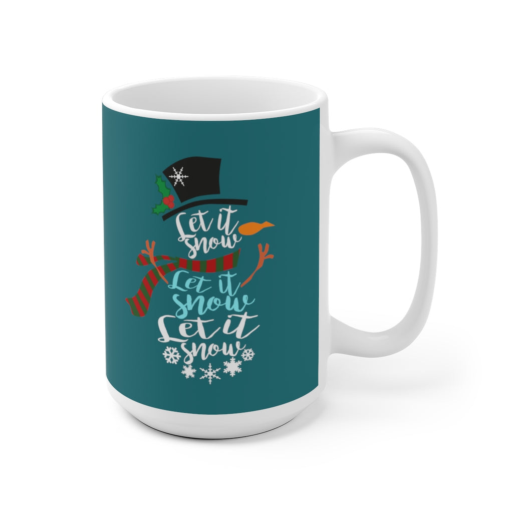 Let It Snow Mug (Teal) (11 oz. or 15 oz. sizes available)