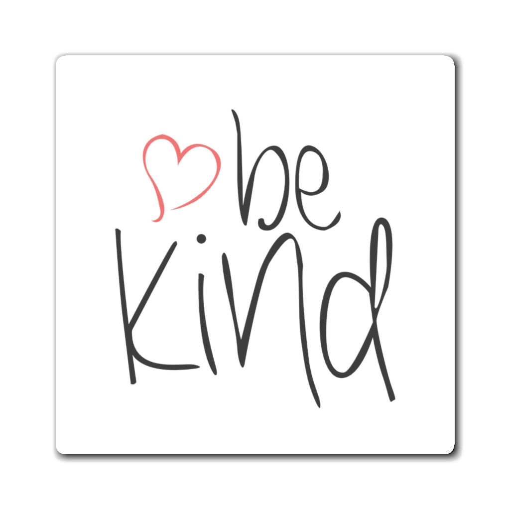be kind Heart Magnet (3 Sizes Available)
