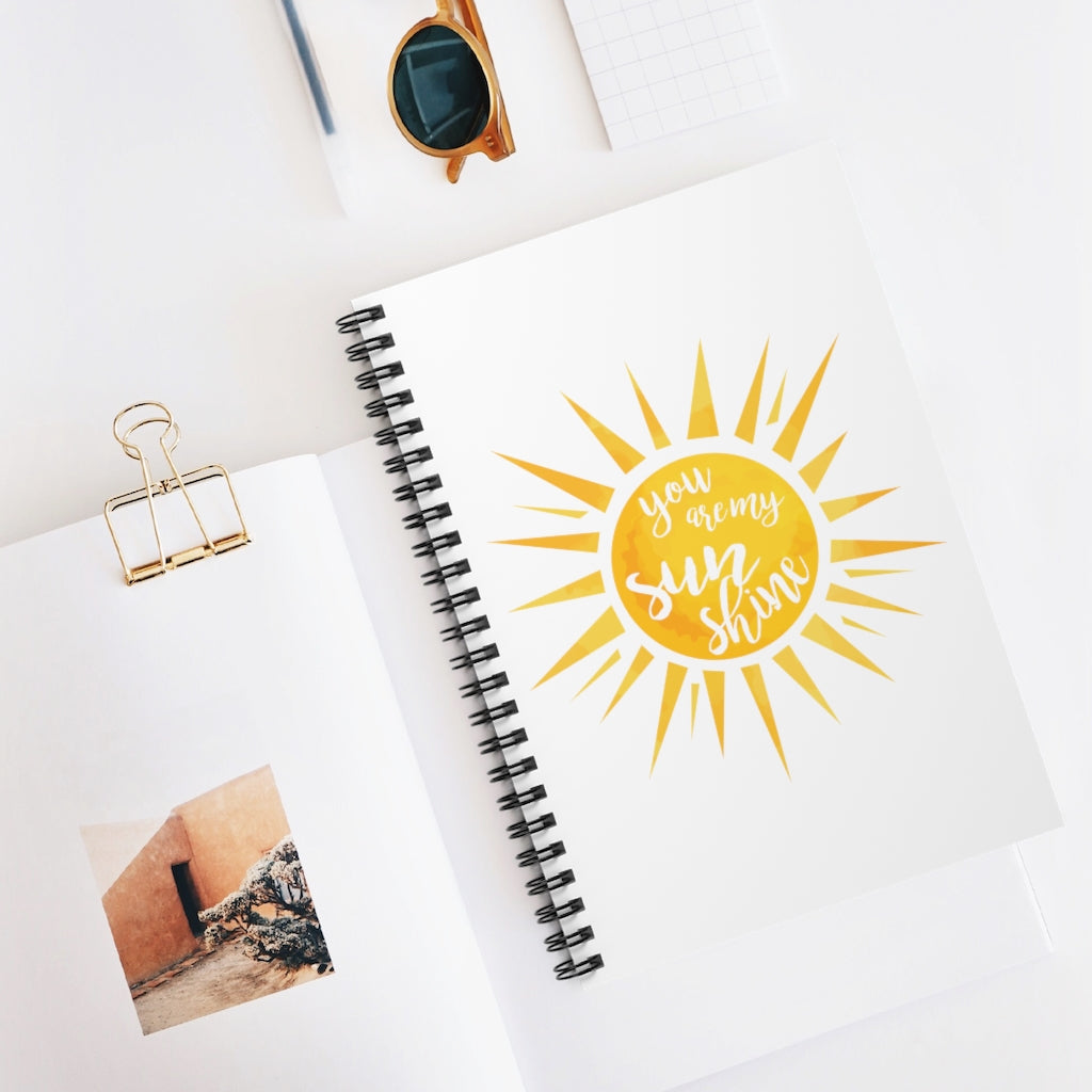 You Are My Sunshine Spiral Journal - Ruled Line