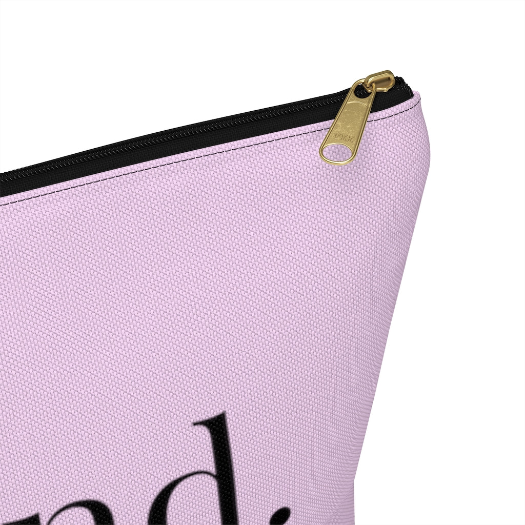 "be kind. Large ""Pink"" T-Bottom Accessory Pouch (Dual-Sided Design)"