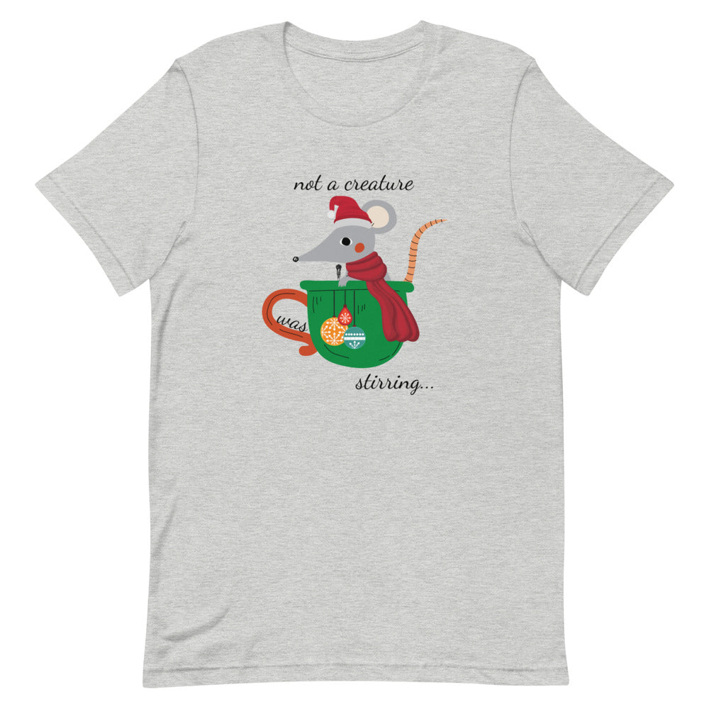 not a creature was stirring... T-Shirt - Light Colors