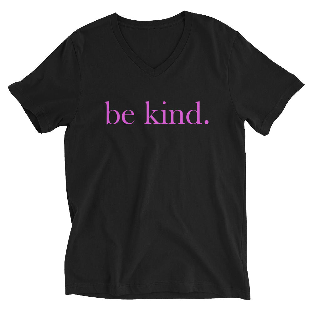 be kind. Pink Font V-Neck Cotton T-Shirt