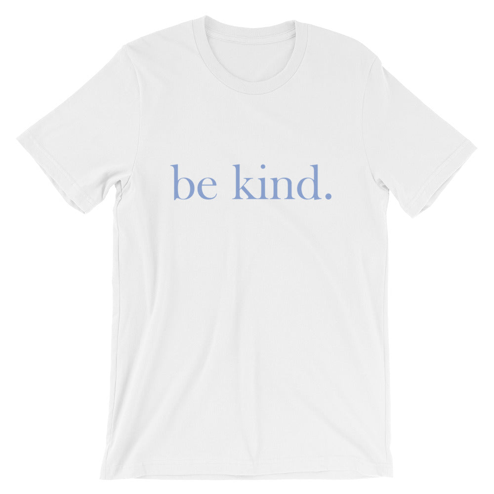 be kind. Blue Font Cotton T-Shirt