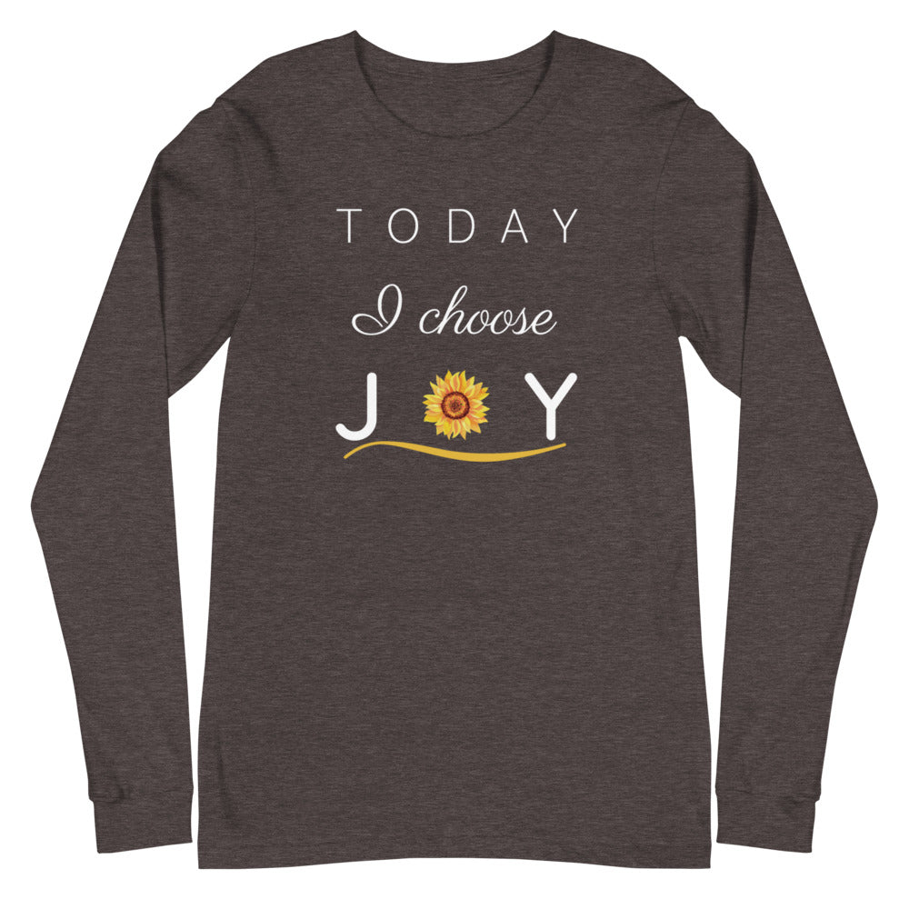 """Today I Choose Joy"" Long Sleeve Tee"