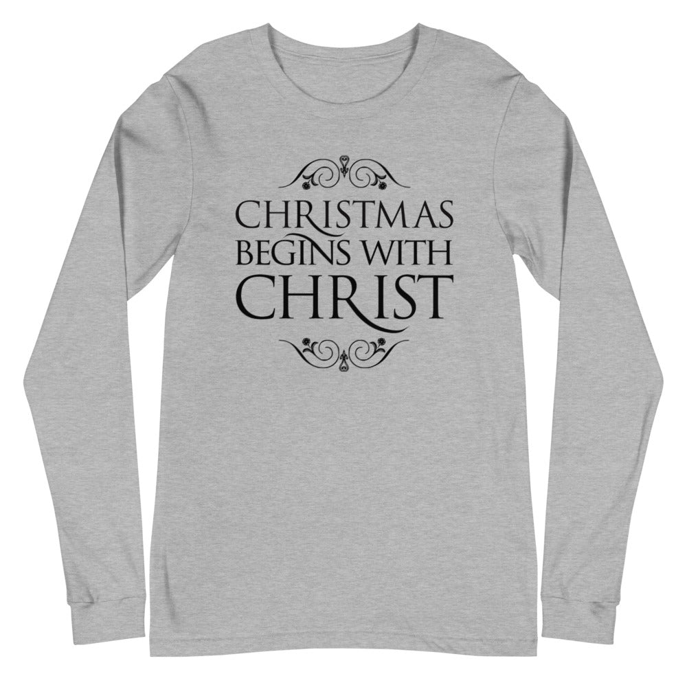 Christmas Begins with Christ Long Sleeve Tee