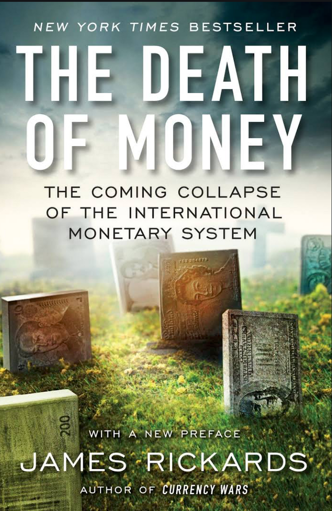 Book Cover - The Death of Money - By James Rickards