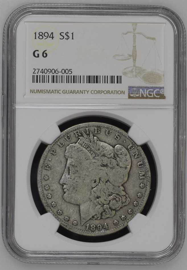 "1894-P NGC G-6 ""Key-Date"" (#3 of Top 10) SOLD"