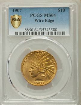 1907 Wire Edge Indian Eagle PCGS MS64
