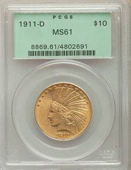 (Key Date) 1911-D Indian Eagle PCGS MS61