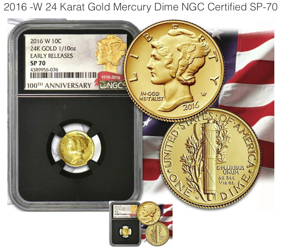 2016 -W 24 Karat Gold Mercury Dime NGC Certified SP-70