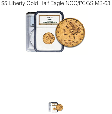 $5 Liberty Gold Half Eagle NGC/PCGS MS-63