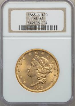 Civil War Era $20 Lib – 1863-S Liberty Double Eagle NGC MS62