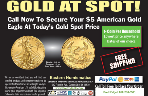 Gold At Spot! THIS OFFER IS TEMPORARILY ON HOLD On This Page (Look Below)