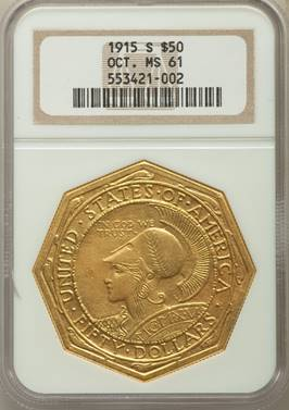 Heavy Duty – 1915-S $50 Pan Pac Octagonal NGC MS61