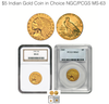 $5 Indian Gold Coin In Choice NGC/PCGS MS-63