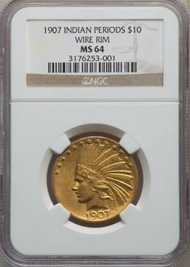 No Birds on this Wire – 1907 Wire Rim Indian Eagle  NGC MS64