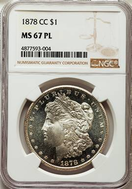 THE ONE and ONLY 1878-CC Morgan Dollar NGC MS67 PL