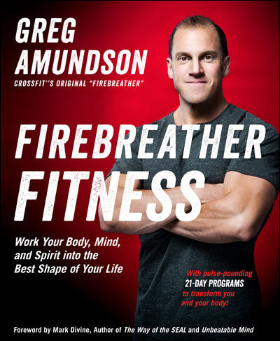 Firebreather Fitness - The Book!