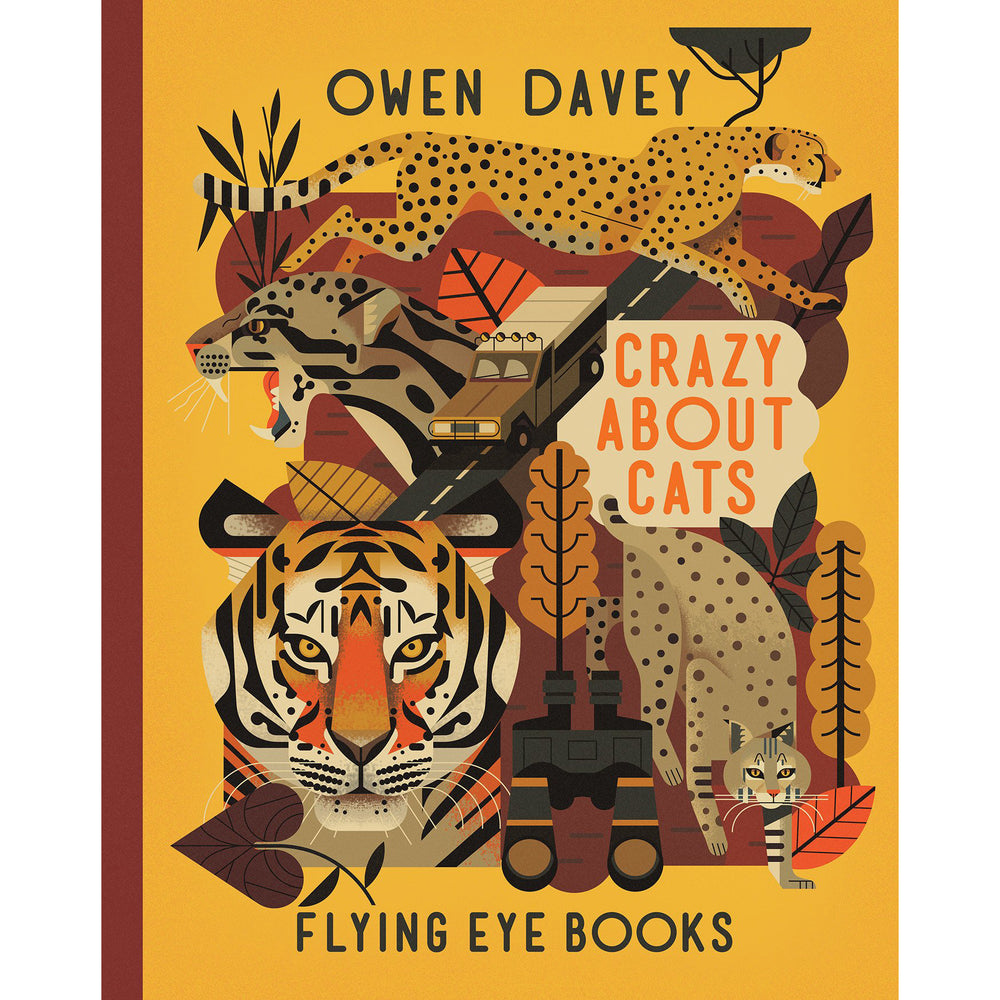 Crazy About Cats - Owen Davey