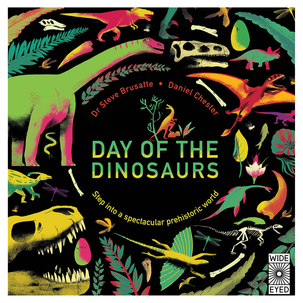 Day of the Dinosaurs - Steve Brusatte