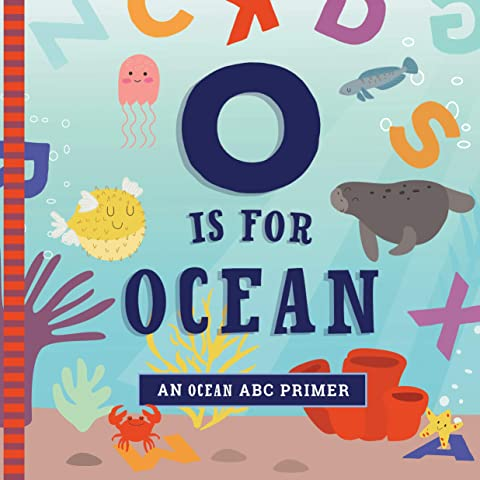 O is for Ocean | ABC Primer