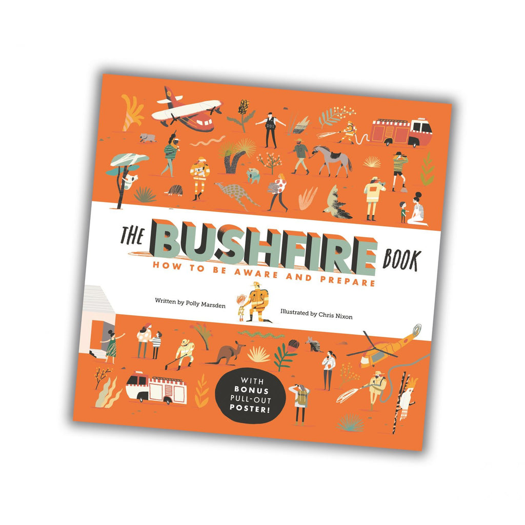 The Bushfire Book: How To Be Aware and Prepared