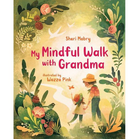 My Mindful Walk With Grandma | Sheri Mabry