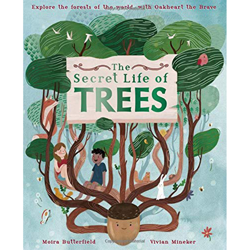 The Secret Life of Trees - Moira Butterfield