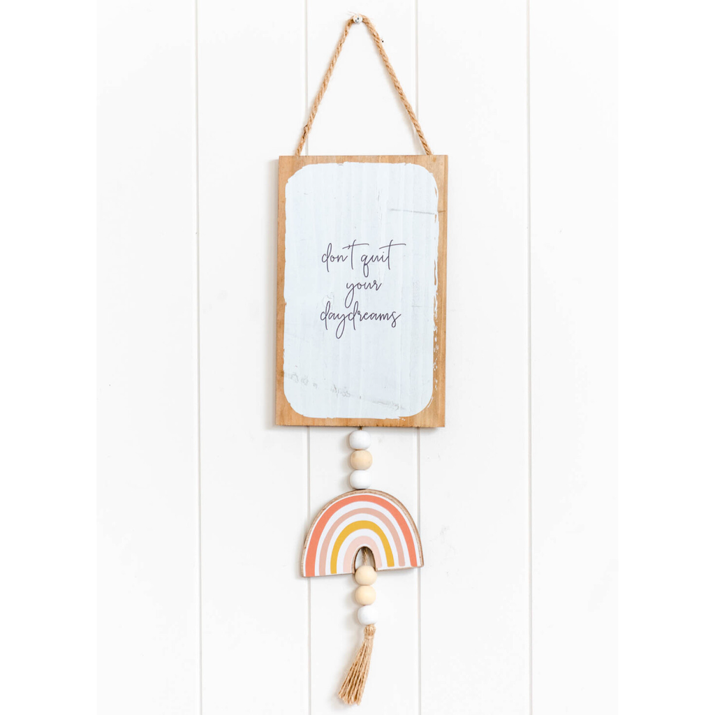 Don't Quit Daydreams Wall Hanging