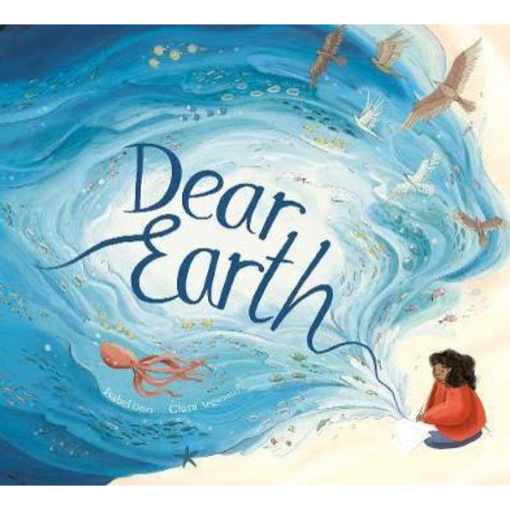 Dear Earth | Isabel Otter