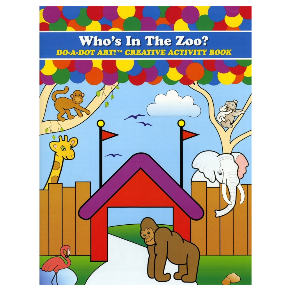 DO A DOT ART Book - Who's in the Zoo?