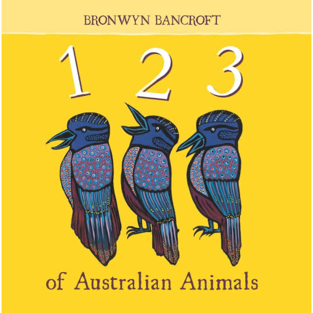 123 of Australian Animals - Bronwyn Bancroft
