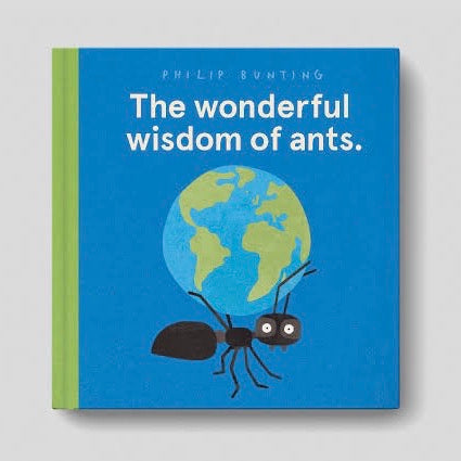 The Wonderful Wisdom of Ants | Philip Bunting