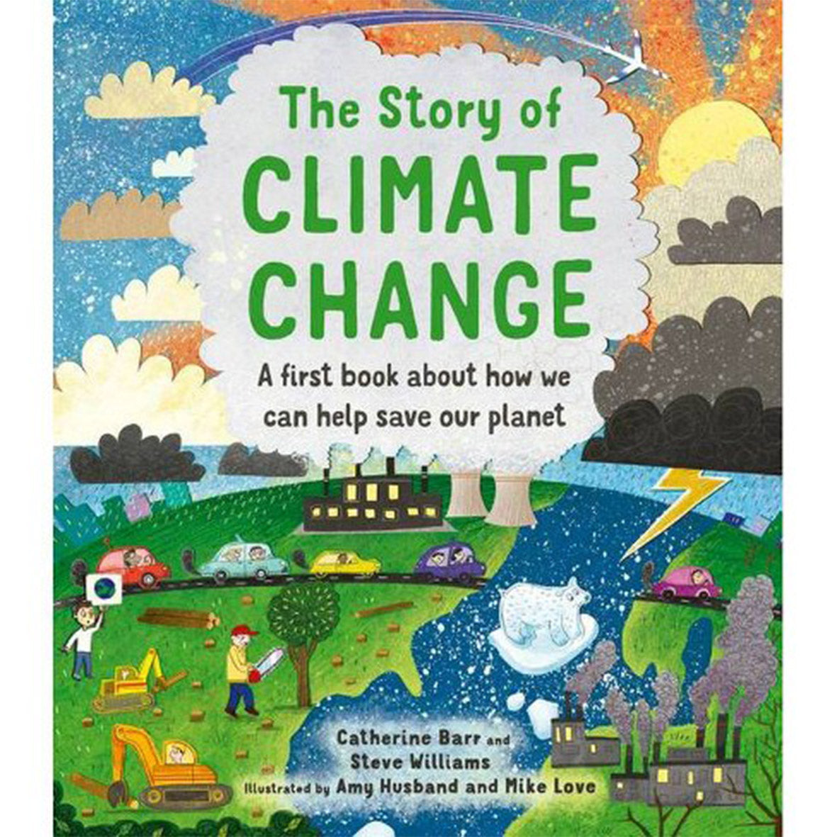The Story of Climate Change   Catherine Barr - Playdreamers